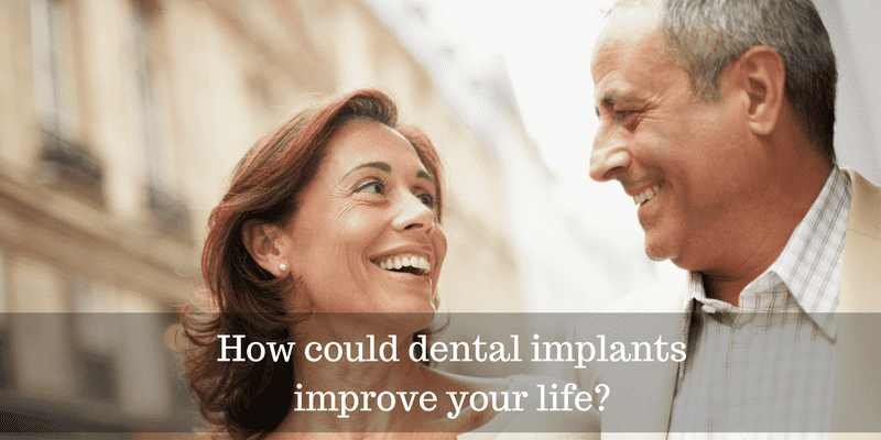 4 Ways Dental Implants Can Improve Your Life